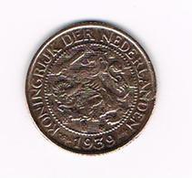 &   NEDERLAND  1 CENT  1939  WILHELMINA - [ 3] 1815-… : Kingdom Of The Netherlands