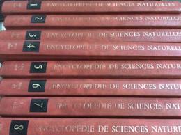 Encyclopédie Des Sciences Naturelles, En 8 Tomes Reliés (18 X 25 Cm) (Les Encyclopédies Du Livre D'or-Éditions Des Deux - Encyclopaedia