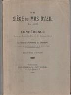 Le Siège Du Mas D'Azil En 1625 - Général D'Amboix De Larbont - 1931 - History