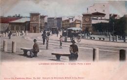 Livorno - Livorno Scomparsa  - L' Antica Porta A Mare - Livorno