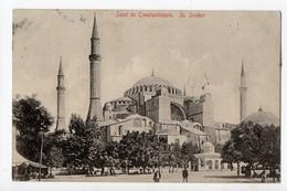 TURQUIE - CONSTANTINOPLE - St Sophie - Turquie