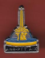 53119-Pin's ANR.PTT.aix En Provence.Poste.... - Mail Services