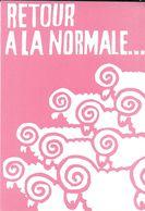 """POLITIQUE MAI 1968 REPRODUCTION  AFFICHE """" RETOUR A LA NORMALE """" EDITIONS CLOUET 68.17 TROUPEAU MOUTONS - Evènements"""