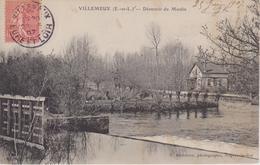 EURE Et LOIR - VILLEMEUX - Déversoir Du Moulin  ( - Timbre à Date De 1907 ) - Villemeux-sur-Eure