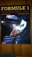 FORMULE 1 GRANDS PRIX 1993  CALMANN LEVY 113 PAGES FORMAT 32 X 24 CM - Sport