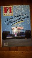FORMULE 1 ANNEE 1992 L'ANNEE MANSELL HACHETTE FORMAT  34 X 25 CM - Sport