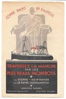TRAVERSEZ LA MANCHE PAR LES PLUS BEAUX PAQUEBOTS.. DIEPPE - NEWHAVEN...  LE HAVRE -SOUTHAMPTON. - Publicités