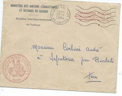 Lettre Du Ministère Des Anciens Combattants De Toulouse En Franchise Postale Pour Lafontasse Par Burlats Tarn 1964 - Marcophilie (Lettres)