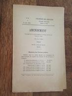 1884 - Amendement - Au Projet De Loi Par Le Baron De Janzé, Traitements Des Fonctionnaires Du Controle Du Chemin De Fer - Décrets & Lois