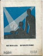 Programme Kursaal Casino Ostende 26 Et 27 Aôut 1928 Georges Thill, Marcelle Denya, Renée Destanges - Programmes