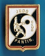 PIN'S //   ** JUDO CLUB PANTIN ** - Judo