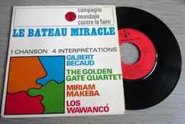 Gilbert Bécaud / The Golden Gate Quartet / Miriam Makeba / Los Wawanco Le Bateau Miracle - 45 T - Maxi-Single