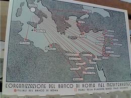 Cartolina Pubblicità Banco Di Roma - L'organizzazione Nel Mediterraneo 1940 E FILIALI BANCO ITALO EGIZIANO  N1940 GT2036 - Banche