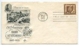 United States 1953 Scott 1018 FDC Ohio Statehood Sesquicentennial - 1951-1960