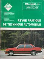 Rare Revue Technique Opel Ascona -c- 1300s-1600s Jusqu'en 1987 - Cars