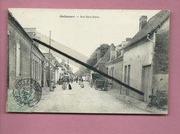 CPA -  Hallencourt   - Rue Saint Denis - Frankreich