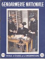Très Rare Revue Gendarmerie Nationale N°46 4 ème Semestre 1960 Avec Article Sur Les Commandos De Chasse  La Gendarmerie - Police & Gendarmerie