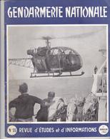 Très Rare Revue Gendarmerie Nationale N°55 1 ème Trimestre 1963 - Police & Gendarmerie