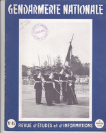 Très Rare Revue Gendarmerie Nationale N°45 3 ème Trimestre 1960 - Police & Gendarmerie