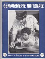 Très Rare Revue Gendarmerie Nationale N°51 1 ème Trimestre 1962 - Police & Gendarmerie