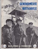 Très Rare Revue Gendarmerie Nationale N°60 2 ème Trimestre 1964 - Police & Gendarmerie