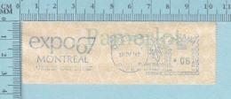 EMA Vignette D'Affranchissement -  EXPO67 Montreal 1967 6¢ - Canada Postage Paper - Vignettes D'affranchissement (ATM) - Stic'n'Tic