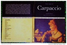 L'OPERA COMPLETA Del CARPACCIO /MANLIO CANCOGNI - Livres, BD, Revues