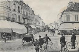 CPA  De  CHANTILLY  (60)  -  La  Rue  De  Paris   //   TBE - Chantilly