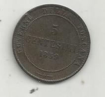 Monnaie Régionale, ITALIE , 5 Centesimi , 1859 , TOSCANA , Toscane , 2 Scans - Regional Coins