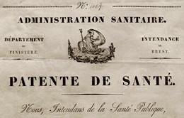 D-FR PATENTE DE SANTÉ Pour Navire De Brest Au Sénégal 1837 Goélette De Guerre La Fine Capitaine Laroche Kerandraon - Documents Historiques