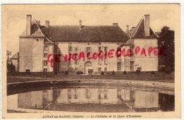58 - AUNAY EN BAZOIS - LE CHATEAU ET LA COUR D' HONNEUR -  1948 - Otros Municipios