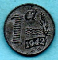 (r65) PAYS BAS / NETHERLANDS  1 CENT 1942 Zinc - [ 3] 1815-… : Kingdom Of The Netherlands