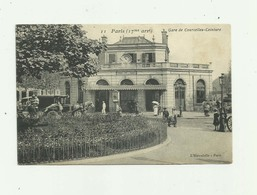 75 - PARIS - 17 Eme Gare De Courcelles Ceinture Animé Bon état - District 17