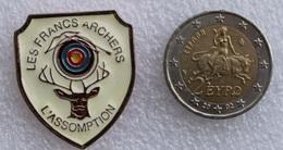 Pin's Tir à L'Arc . Archery  . Les Francs Archers L'assomption - Archery
