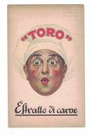 POST CARD CARTE POSTALE CARTOLINA POSTALE  COMPAGNIA TORO ESTRATTO DI CARNE BOLOGNA - Pubblicitari