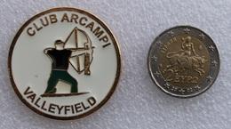 Pin's Tir à L'Arc . Archery  . Club Arcampi Valleyfield . Superbe . Très épais - Archery