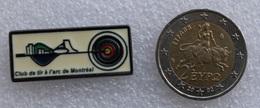 Pin's Tir à L'Arc . Archery  . Club Tir à L'arc Montréal - Archery