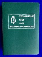TECHNISCHE GIDS VOOR INFANTERIE ONDEROFFICIER ©1953 Infanterieschool Militair Militaire Sous-officier Handleiding Z266 - Livres