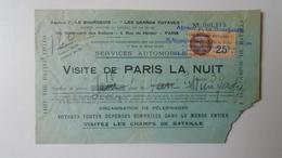 H8.2 France- Paris - Agence F.Le Bourgeois - Visit Paris La Nuit - Services Automobiles  1931 - Ticket - Cars