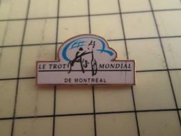 313h Pin's Pins / Beau Et Rare : Thème ANIMAUX / CHEVAL HIPPISME TROTTEUR LE TROT MONDIAL DE MONTREAL - Tiere