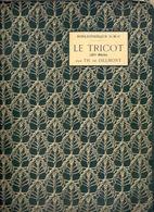 LE TRICOT 2me Série BIBLIOTHEQUE DMC Ca©1900 BRODERIE CROCHET D.M.C. Tricoter DENTELLE BREI BREIEN BREIWERK Knit Z653 - Autres