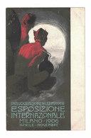 POST CARD CARTE POSTALE CARTOLINA POSTALE  INAUGURAZIONE DEL SEMPIONE ESPOSIZIONE INTERNAZIONALE MILANO 1906 - Pubblicitari