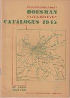 PAYS-BAS : BALLON COMMANDANT . BOESMAN CATALOGUS 1945 . - Holanda