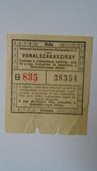 H8.16 Hungary Autobus Bus Ticket Ca 1960's -BSZKRT Budapest - Transportation Tickets