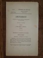 1882 - Amendement Au Projet De Loi - Service Colonial - Saint Pierre (martinique) - Juge De Paix - Décrets & Lois