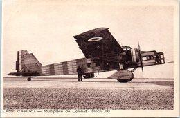AVION - Aviateur - Camp D'Avord - Multiplace De Combat - Bloch 200 - 1914-1918: 1ère Guerre
