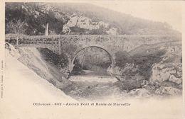 CP , 83 , OLLIOULES , Ancien Pont Et Route De Marseille - Ollioules