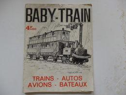 Catalogue Complet Sur Les Trains Miniatures Baby Train (Trains, Avions, Bateaux) De 106 Pages. - Chemin De Fer