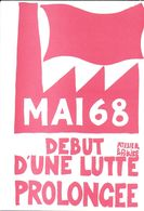 """POLITIQUE MAI 1968 REPRODUCTION AFFICHE """" MAI 68 DÉBUT D'UNE LUTTE PROLONGÉE  """" EDITIONS CLOUET 68.2 - Evènements"""