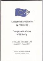 ACADEMIE EUROPEENE  DE PHILATELIE ANNUAIRE AOUT 2007 134 Pages - Bibliographien